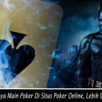 Asyiknya-Main-Poker-Di-Situs-Poker-Online-Lebih-Untung